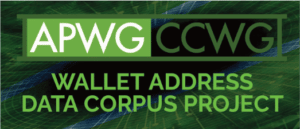 APWG's Crypto Currency Working Group's Wallet Address Data Corpus Project